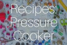 Recipes: Pressure Cooker