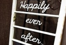 Happily Ever After / by Your Wedding Muse