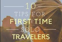 Helpful Tips - Solo Travel / This board includes general tips on how to travel solo, including what to pack, how to prepare for a trip, safety concerns, and more.