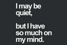 Inside My Quiet...