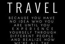 Travel..lust ✈ ✈ ✈ / I have a love/lust affair with travel...