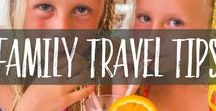 Family Travel Tips / Family travel tips and photos from around the world. Sharing best family destinations and holidays and how to travel with kids confidently and joyfully.