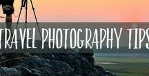 Travel Photography Tips / Travel photography tips and equipment to inspire you to travel and take better photos.