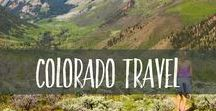 Colorado Travel / Colorado travel tips and inspiration to help you plan your own trip to Colorado, USA