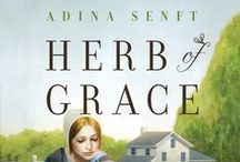 The Healing Grace series / Inspiration, characters, and maybe even herbal recipes for the Healing Grace novels: Herb of Grace, Keys of Heaven, and Balm of Gilead
