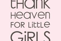 For my girls ...