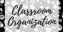 classroom organization / • classroom organization ideas •