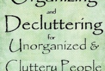 Organization... A Place For Everything / by Laurie Greene