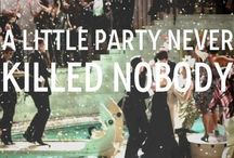 Party / by Kate Hudson