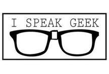 Geek / Geek! I ♡ technology! / by K. Holt