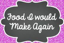 Food I would make again!