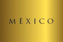 México / by Adam Ortíz