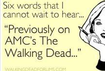 The Walking Dead / by Sara Slominski