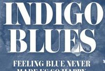 Indigo Blues / We've got the blues - ALL the blues.