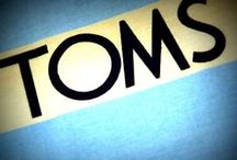 TOMS / by ☮Amy <3
