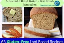 Bountiful Bread Basket--Best Gluten-Free Bread Recipes / The very best gluten-free bread recipes, in every category and for every diet.