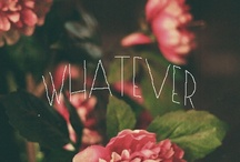 Words that matter...or don't...whatever / by Erika Spethmann