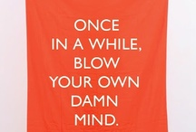 Wit And Wisdom / Words of Wit & Wisdom! / by Laurie Regan