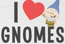 Rollin' with my Gnomies