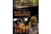 When Truth Whispers / Heart racing, God-gracing romance by @DoraHiers Contemporary #inspirational #reading #book