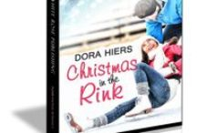 Christmas in the Rink / Sweet, inspirational #Christmas #romance @DoraHiers @PelicanBookGrp