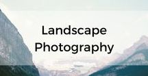 Landscape Photography / Landscape locations and techniques to get the best from the spot you have chosen