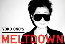 Yoko Ono's Meltdown - June 2013 - Southbank Centre  / I am deeply honoured to be curating the world-famous Meltdown Festival in London in 2013. In doing so I am aware of the great tradition of experimentalism mixed with classicism that has made the festival such an enduring part of the British Arts landscape. I am now starting to approach names from all over the world, some of whom you will know and some who might be new to your world. Let the fun begin! yoko. More info: http://imaginepeace.com/archives/18786 & http://meltdown.southbankcentre.co.uk