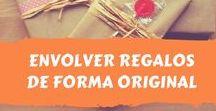 Envolver regalos originales / Envolvemos los regalos de forma original