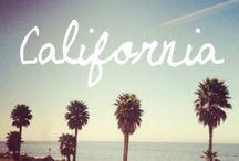 CALIFORNIA DREAMIN' / My Home Sweet Home / by PAULA CRUZ