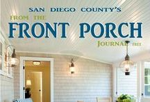 LivinInSD-From The Front Porch Journal / Realtor Rosemary Joles puts together a great magazine for San Diego County with restaurant reviews, Home Decorating tips, real estate tips & has local  business owners as guest writers.
