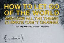 Climate Change Films / With the international climate change talks on the horizon at the UN in Paris this December, we bring you films that deal with the pressing issue of global climate change.   5th SF Green Film Festival: May 28-June 3, 2015 http://greenfilmfest.org