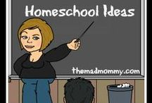 Homeschool Ideas / Collection of ideas for homeschooling... / by Echo @ The Mad Mommy