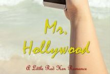 LRH:  Mr. Hollywood / A board dedicated to the short from Little Red Hen Romance.