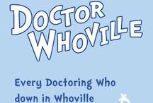 Who-ville / All things from the Who-verse (including Torchwood).