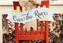 Thanksgiving is just over the river and through the woods! / by Jill Huett-Ziegler