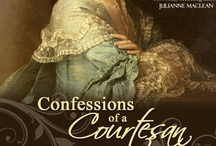 Research for Confessions of a Courtesan / I became rather obsessed with my research for this book - based on the true story of courtesan Elizabeth Armistead