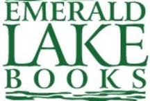 Emerald Lake Books / These are books that I have either published through my Emerald Lake Books imprint or that I provided book formatting or editing services to prior to the launch of Emerald Lake Books in October 2014. (Emerald Lake Books is a hybrid publisher that works with authors who see their book as a part of their business model.) #ELB