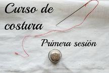 Costura - Modistería / Aprendiendo a coser