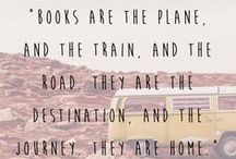 Words to Live By / Quotes from some of our favorite authors
