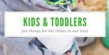 Kids and Toddlers / Ideas, tips, toys, and fun things for kids and toddlers.