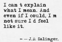 Quotes / by Morgan Bilicki