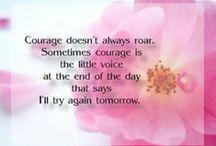 Encouragement / by Linda Rudman Behind My Red Door