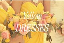 Yellow Bridesmaid Dresses / Inspiration for yellow bridesmaid dresses.