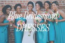 Blue Bridesmaid Dresses / Inspiration for blue bridesmaid dresses.