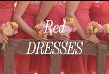 Red Bridesmaid Dresses / Inspiration for red bridesmaid dresses.