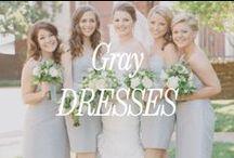 Gray Bridesmaid Dresses / Inspiration for gray bridesmaid dresses.