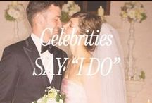 """Celebrities Say """"I Do"""" / Here's a look at some of our favorite celebrity weddings"""