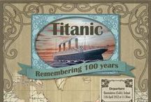 The Titanic / by Susan Smith