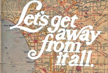 for the love of maps.  / All you need is the plan, the road map, and the courage to press on to your destination. *Earl Nightingale