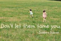 kids...it's a grand world! / by Kathy Markert